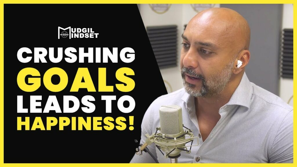 CRUSHING GOALS LEADS TO HAPPINESS!