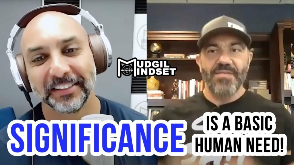 SIGNIFICANCE IS A BASIC HUMAN NEED!