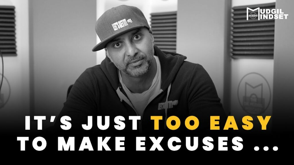 IT'S JUST TOO EASY TO MAKE EXCUSES …
