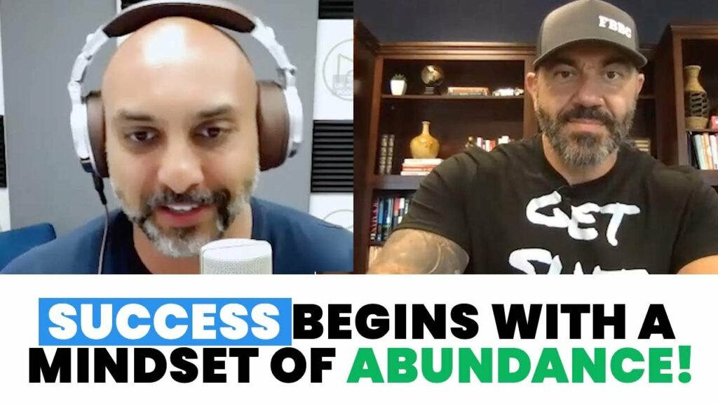 SUCCESS BEGINS WITH A MINDSET OF ABUNDANCE!