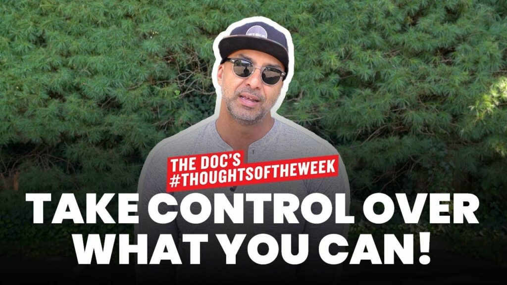 TAKE CONTROL OVER WHAT YOU CAN!